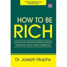 How to Be Rich - Dr. Joseph Murphy - 550000875