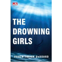 The Drowning Girls - Paula Treick Deboard - 718031483