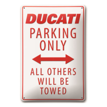 Ducati Parking Metal Sign White