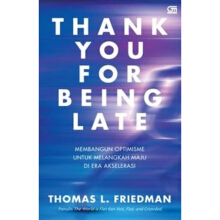 Thank You for Being Late - Thomas L. Friedman -  9786020384177