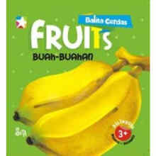 Board book Balita Cerdas 2 Bahasa : Fruits - A. Sitaresmi -  9786020461892