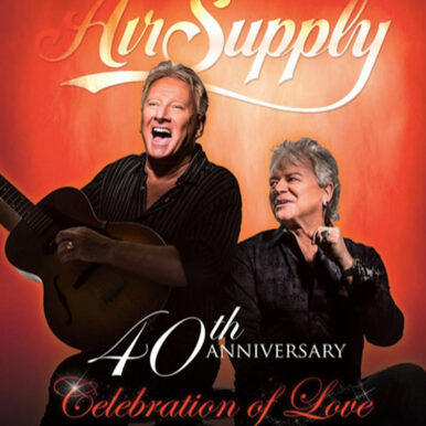 Air Supply 40th Anniversary - Celebration of Love