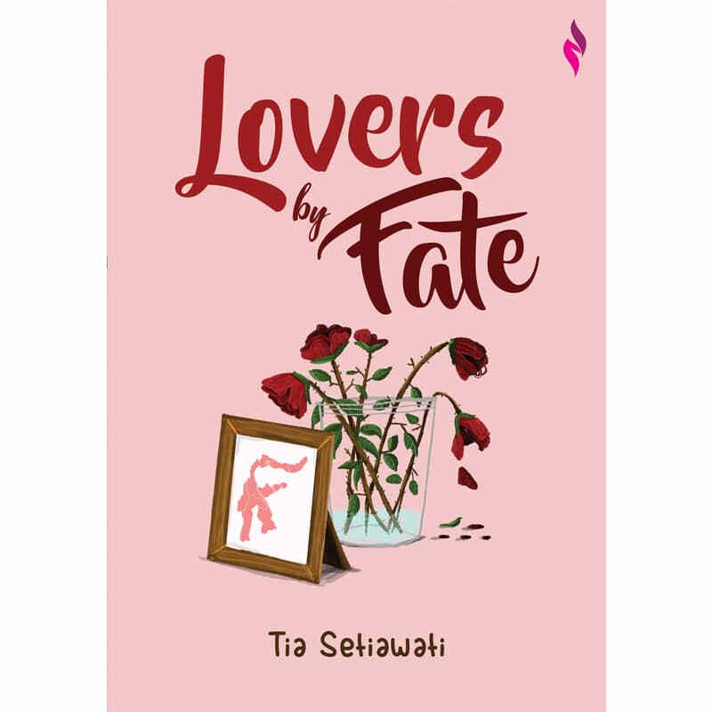 Lovers By Fate - Tia Setiawati -9786025713545