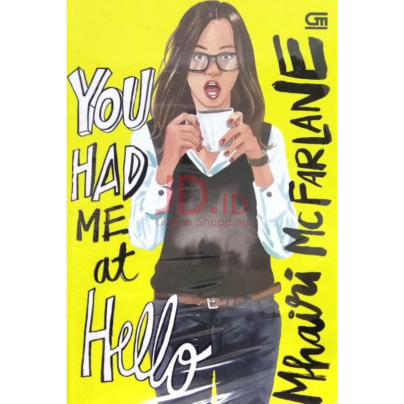 harga ChickLit: You Had Me at Hello - Mhairi McFarlane 618183007 Jd.id